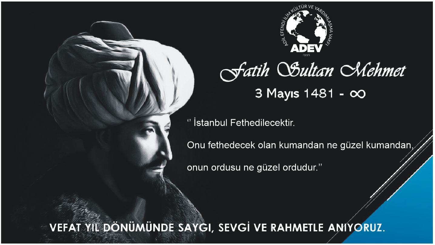 Fatih Sultan Mehmet Vefat Yıl Dönümü